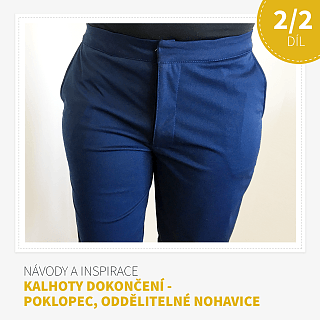 2/2 Díl - Střih na kalhoty s kapsami