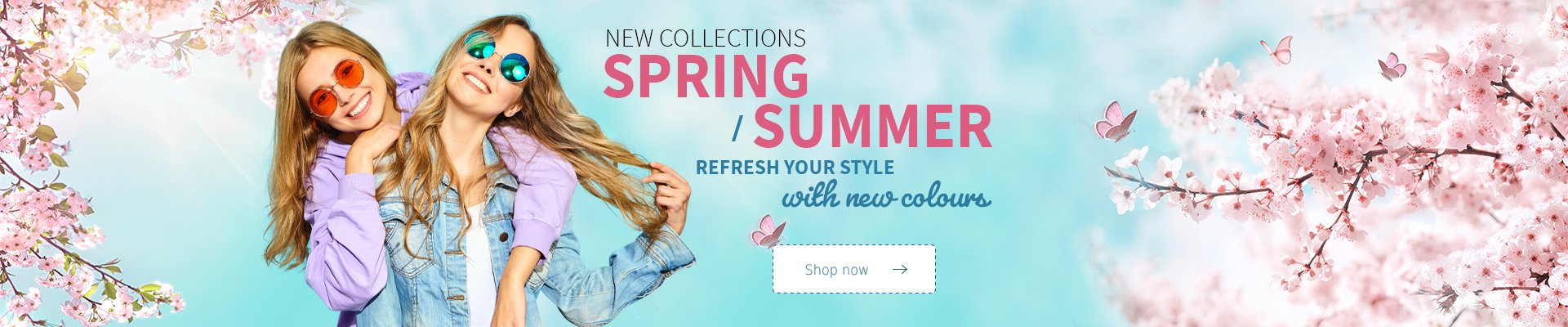 New spring / summer collections